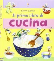 Il mio primo libro di cucina