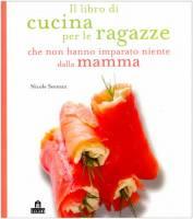 Libri Di Cucina Per Ragazze E Ragaz